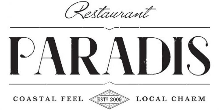 Restaurant Paradis. Coastal feel. Local charm. Established 2009