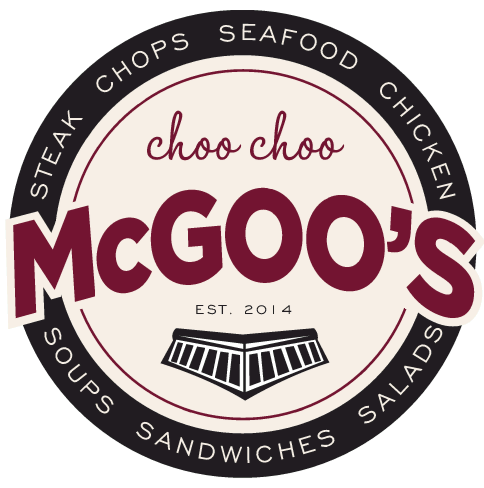 steak chops seafood chicken soups sandwiches salads choo choo mcgoo's est. 2014