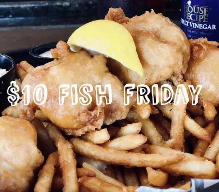 Friday $10 Fish-N-Chips Special