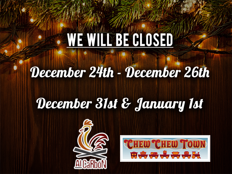 We will be closed December 24th to December 26th, and December 31st and janaury 1st