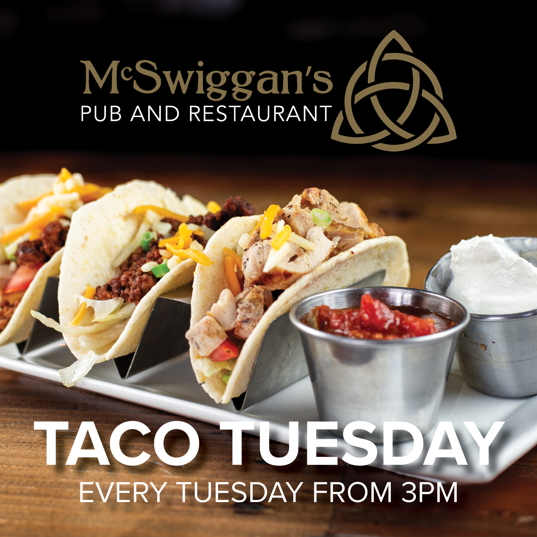 Taco Tuesday Every Tuesday from 3 pm