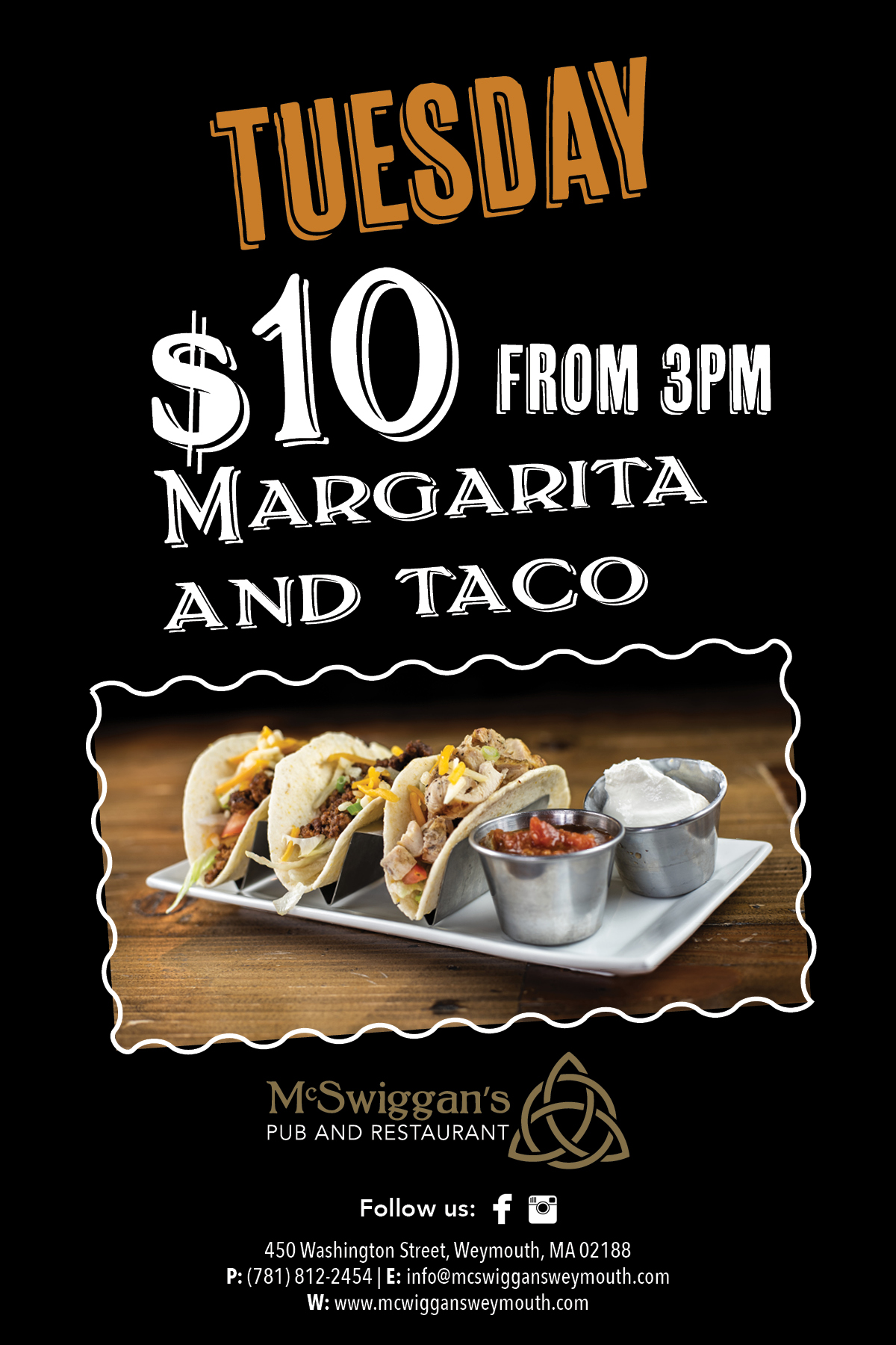 Tuesday $10 Margarita and taco from 3pm