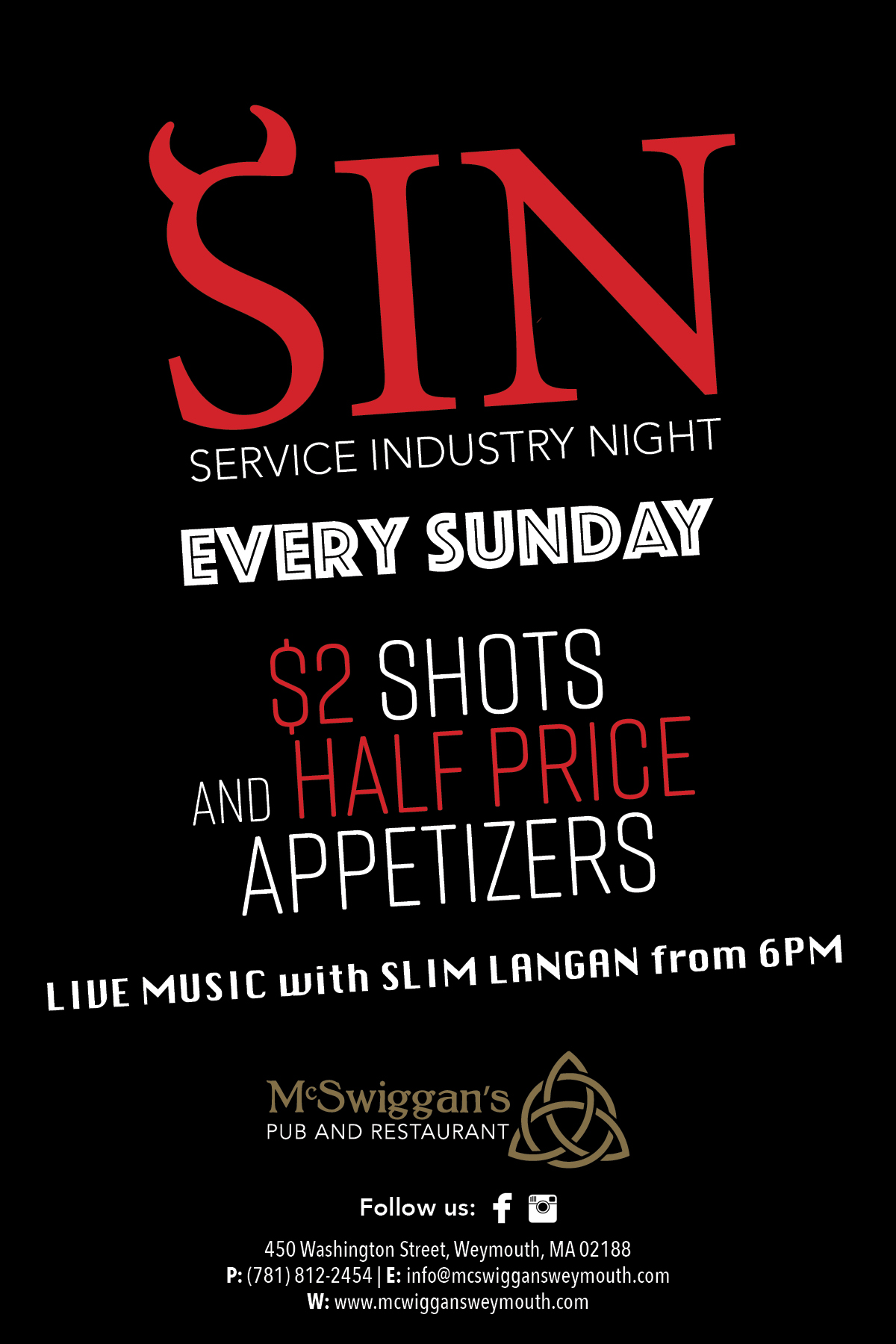Sin Service Industry Night | Every Sinday | $2 shots and half price Appetizers | Live music with slim Langan from 6pm