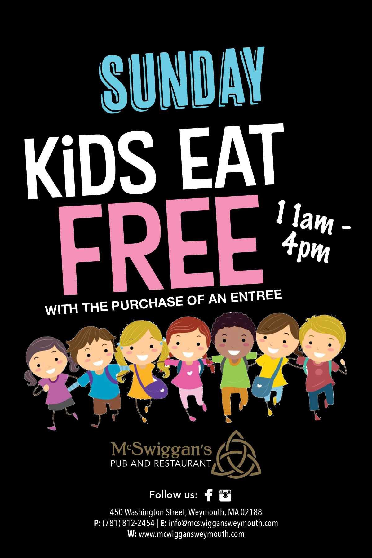 Sunday Kids Eat Free with purchase of an entree | 11am - 4pm