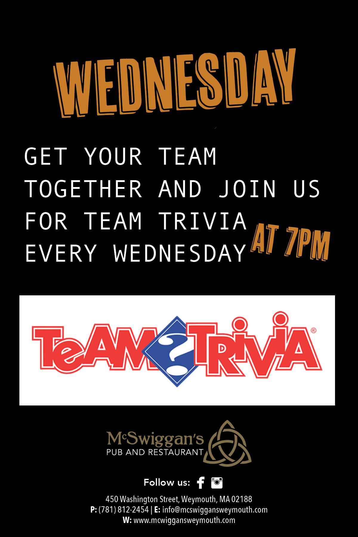Team Trivia Always free to play Every Wednesday at 7pm