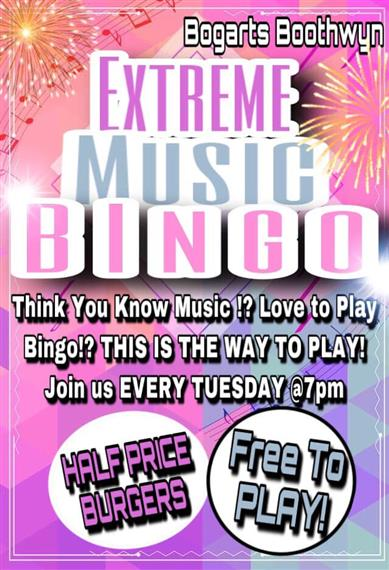 Bogarts boothwyn Extreme music bingo: think you know music?! Love to play BINGO?! This is the way to play! Join us every tuesday at 7pm - half price burgers & free to play!