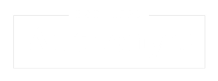 Anthony's. Established 1990.