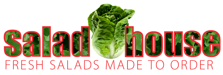 Salad House. Fresh salads made to order.