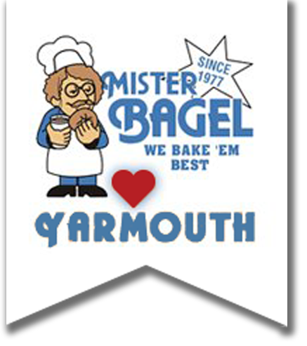 Mister Bagel. We bake 'em best. Yarmouth.