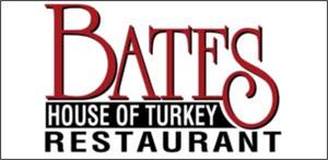 Bates house of turkey restaurant.