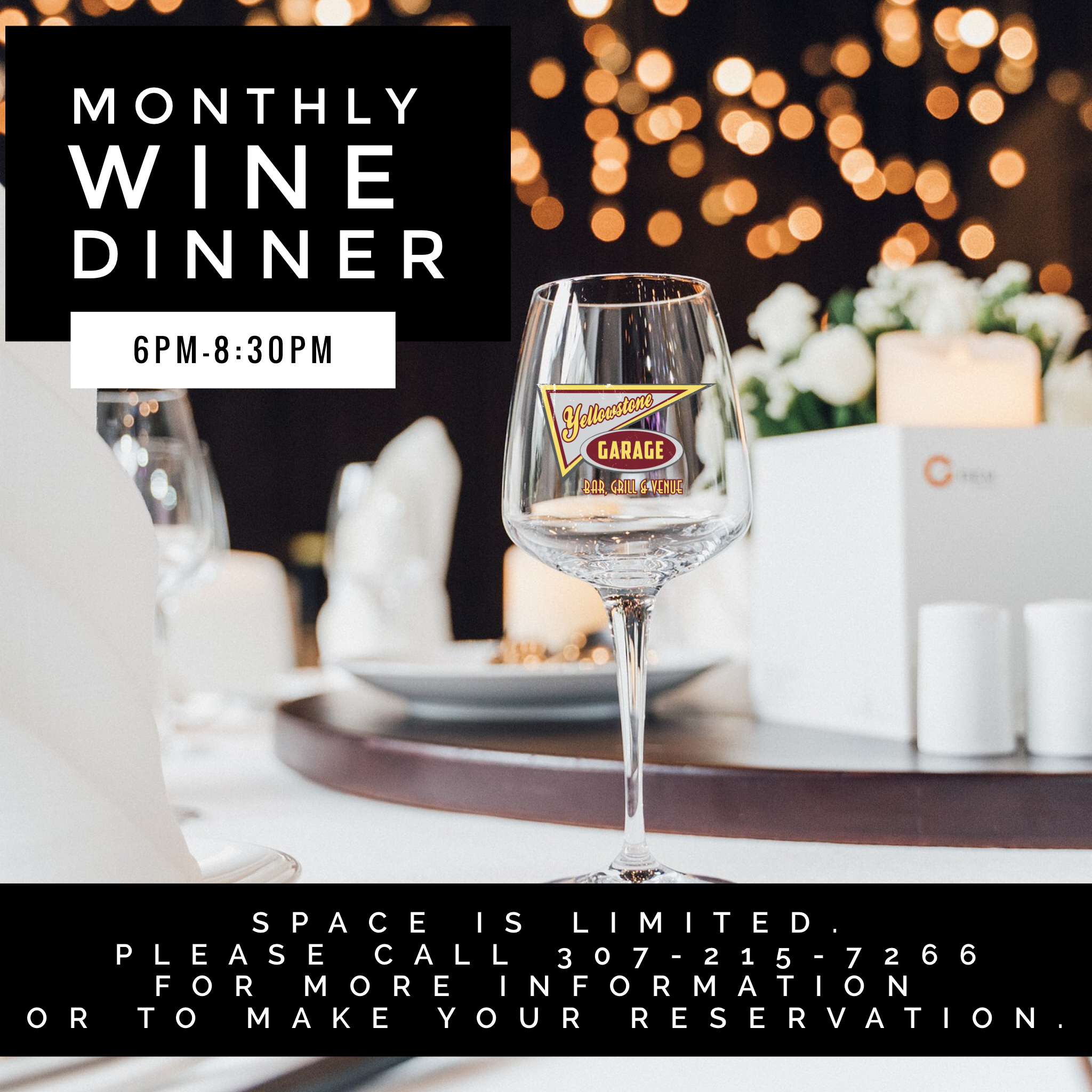 Monthly wine dinner. 6pm-8:30pm. Space is limited. Please call 307-215-7266 for more information or to make your reservation