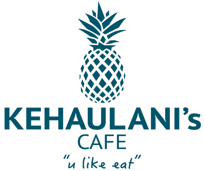 Kehaulani's Cafe. You like eat.