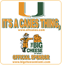 University of Miami official sponsor. It's a Canes thing.