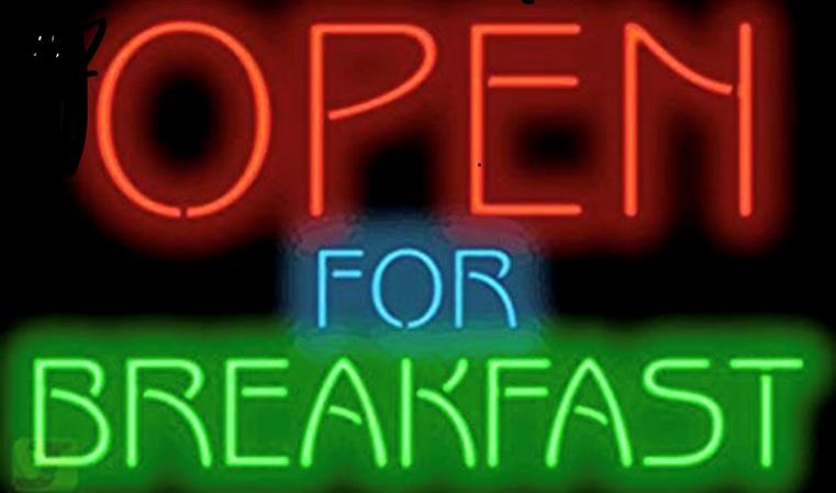 open for breakfast sign