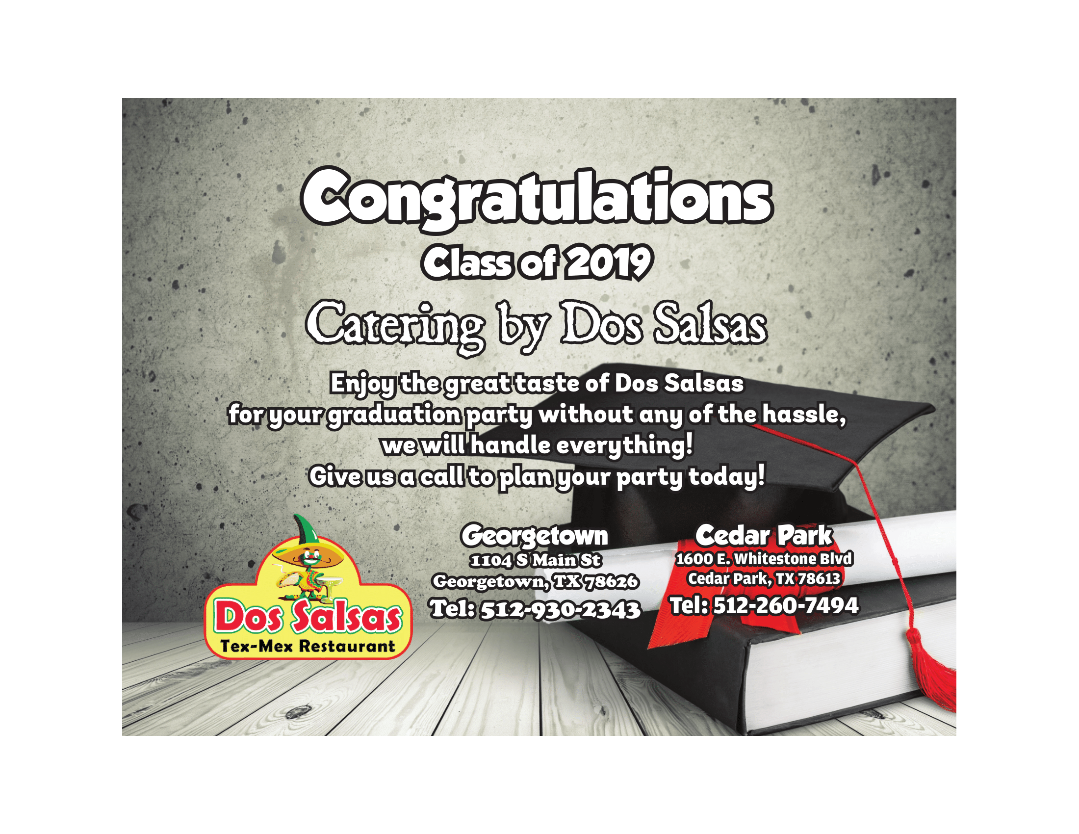 congratulation class of 2019! Catering by dos salsas