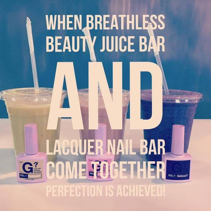 when breatless beauty juice bar and lacquer nail bar come together: perfection is achieved!