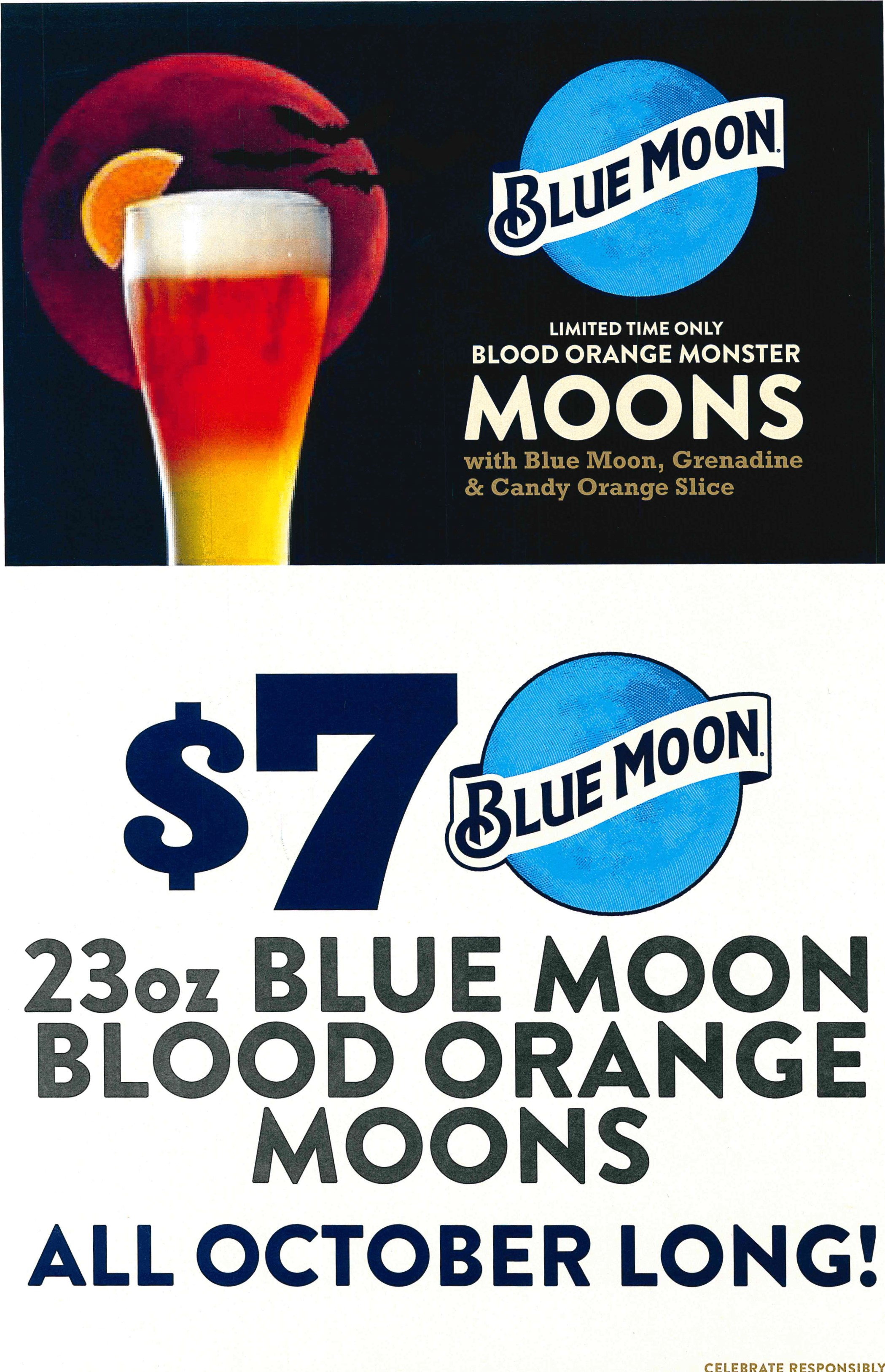 $7 23 ounce blue moon blood orange moons all october long!