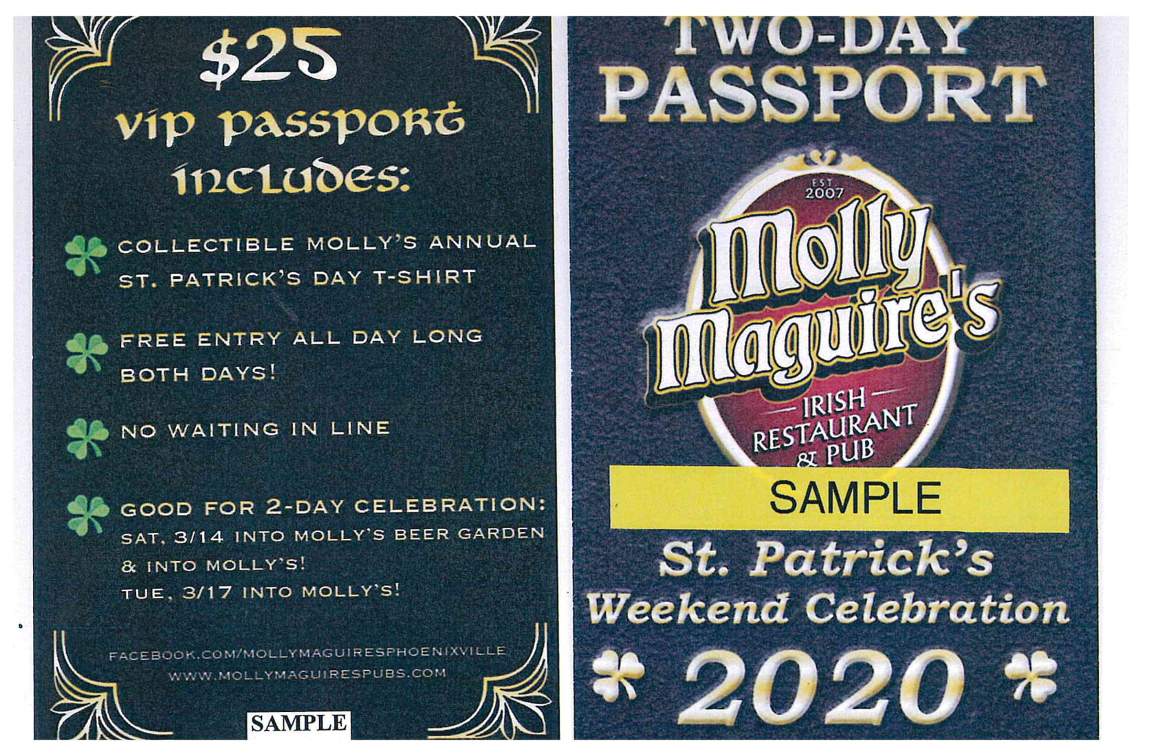$25 VIP passport includes: Collectable molly's annual st. patrick's day shirt, free entry all day long both days, no waiting in line, good for 2-day celebration: Sat 3/14 into Molly's beer garden and into molly's! Tue, 3/17 into molly's!. Two-day passport- St. patrick's weekend celebration 2020.
