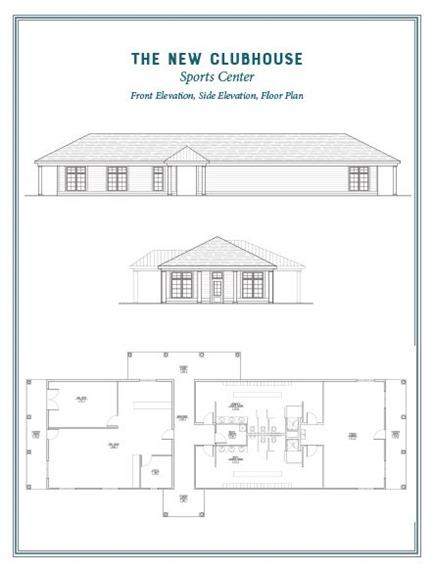 The New Clubhouse Sports Center  Front elevation, side elevation, floor plan