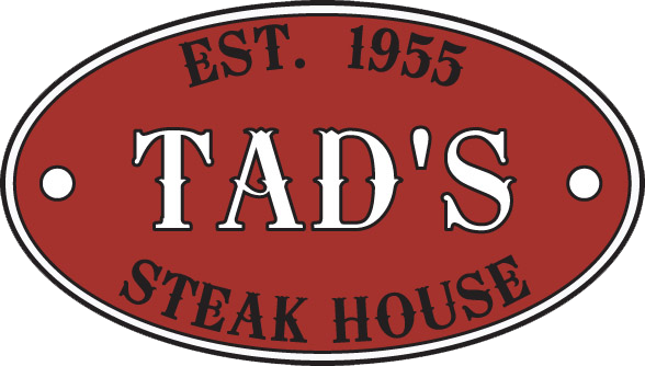 Est. 1955 Tad's Steak House