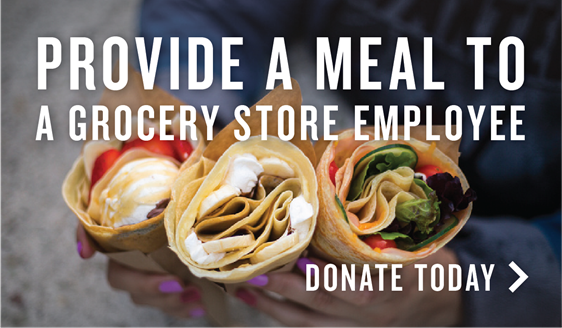 """""""Provide a Meal to a Grocery Store Employee, Donate Today"""""""