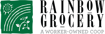 Rainbow Grocery. A worker-owned Coop.
