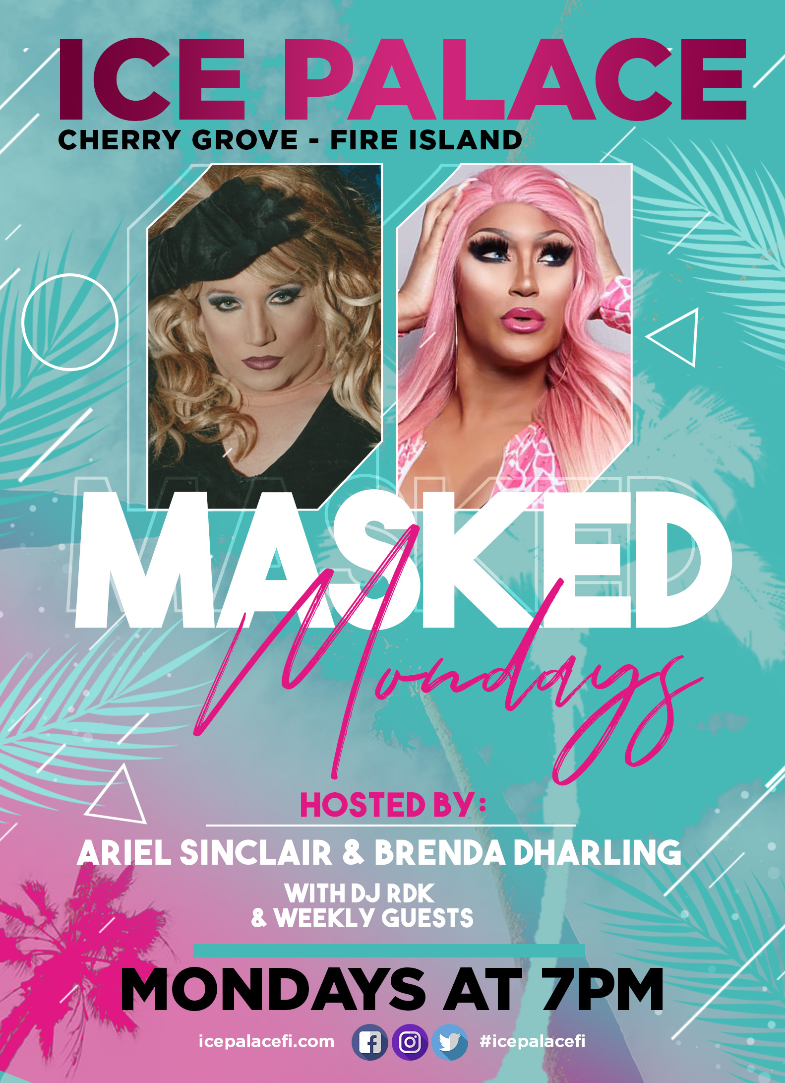 masked mondays at 7pm hosted by Ariel Sinclair and Brenda Dharling
