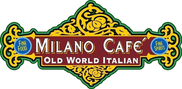 Milano Cafe Old World Italian. Fine Food. Fine Spirits.