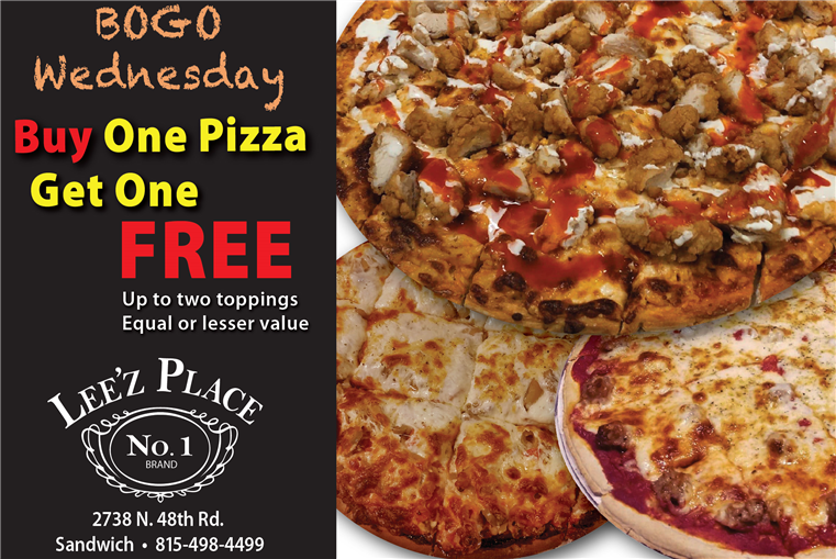 BOGO Wednesday - Buy One Pizza, Get One Free! (up to 2 toppings, of equal or lesser value)