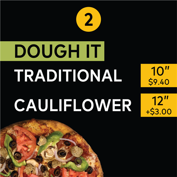 "2. Dough It | Traditional 10"" $9.40 