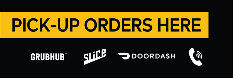 Pick Up Orders Here | Grub Hub, Slice, Door Dash, By Phone