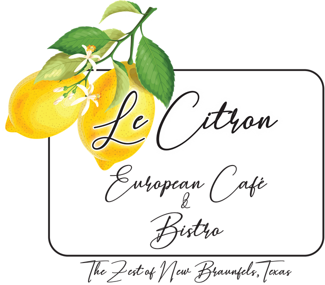 Le Citron European Cafe & Bistro. The Zest of New Braunfels, Texas