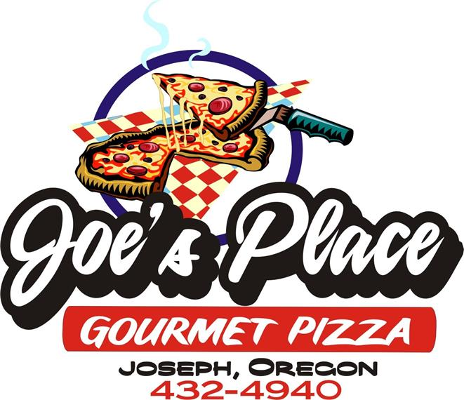 Joe's Place. Gourmet Pizza. Joseph, Oregon. 541-432-4940