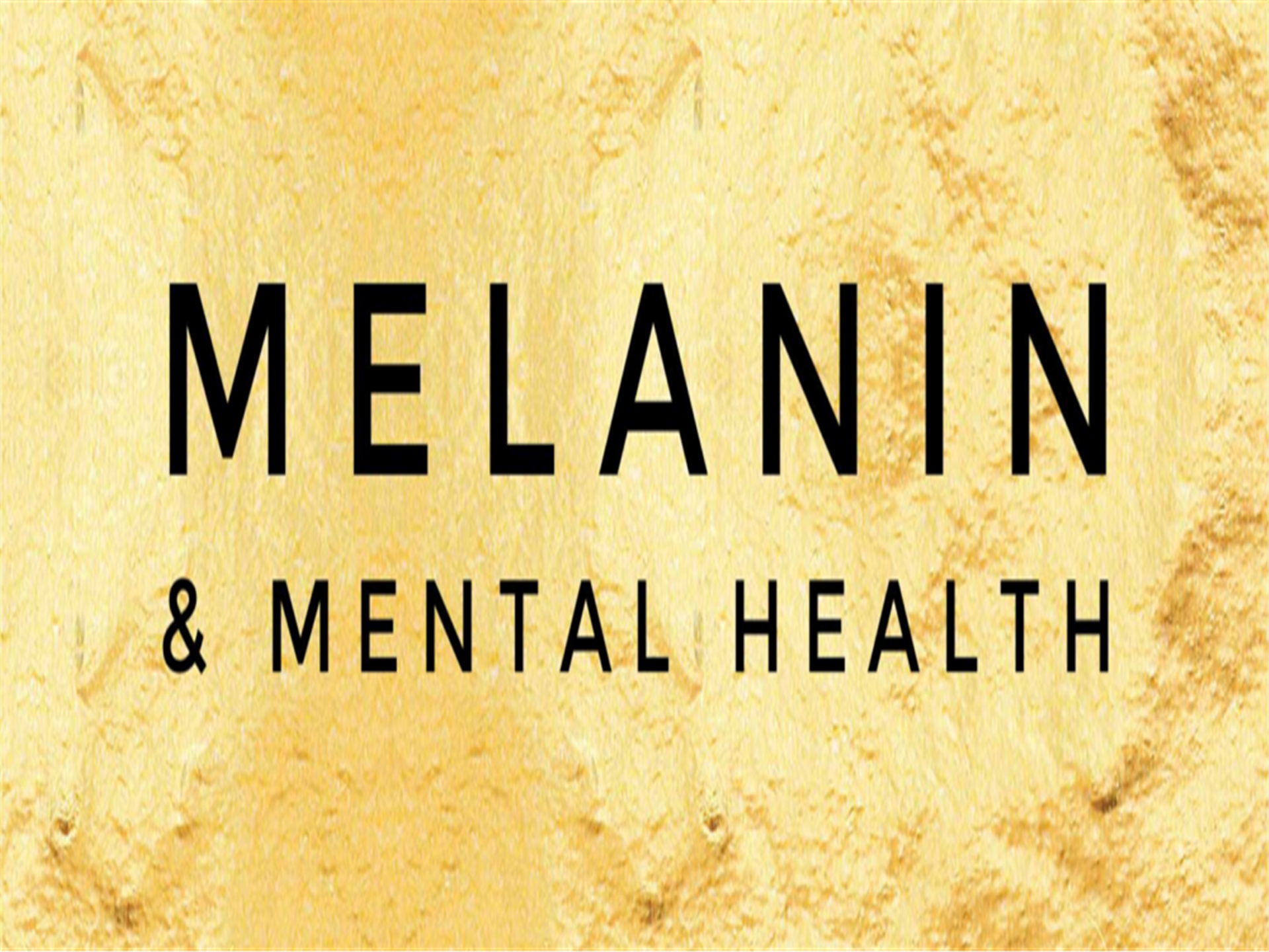 Melanin and Mental Health