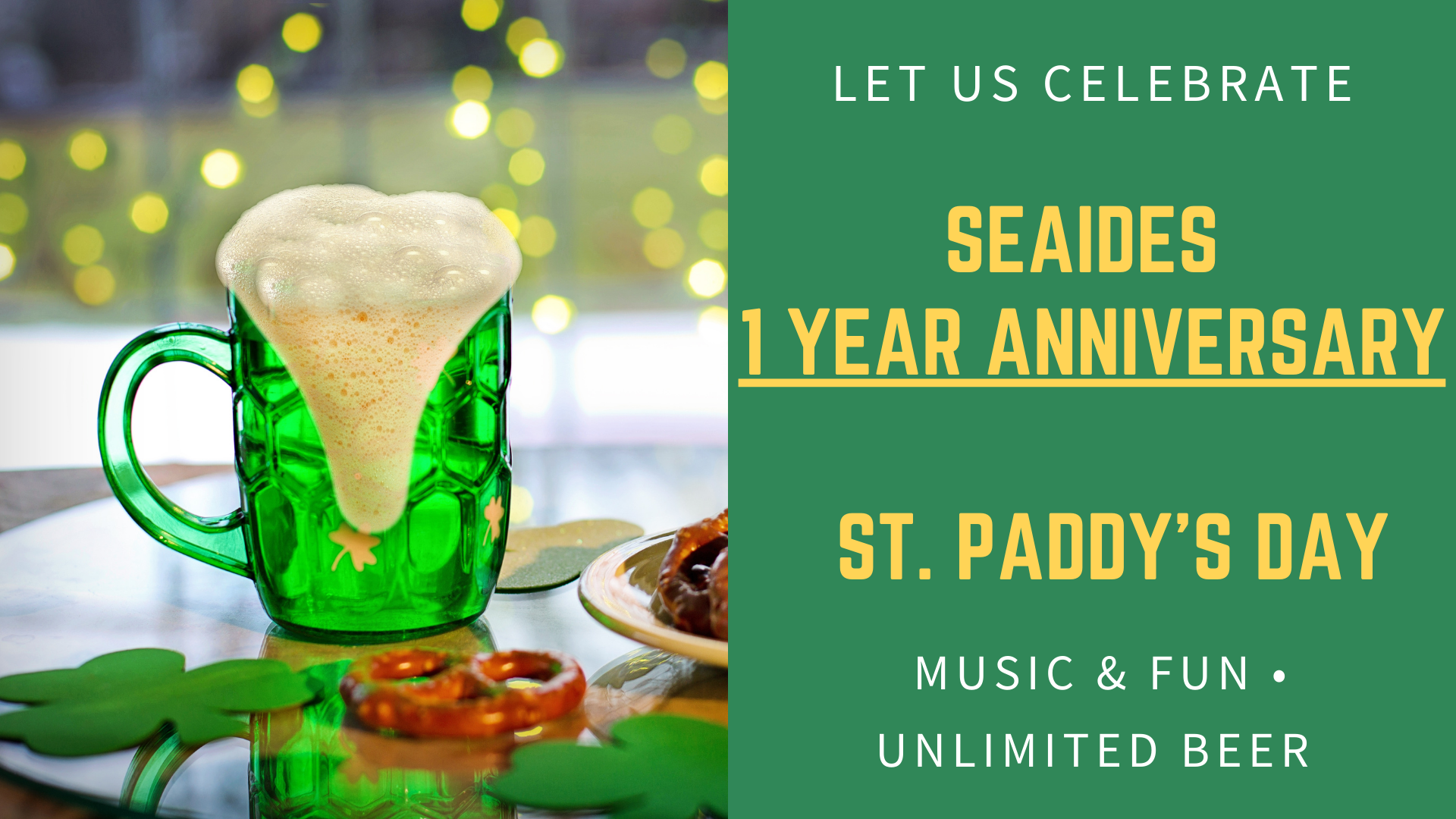one year anniversary and St Paddys Day celebration