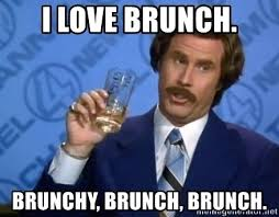 Who deoesn't love bruunch?