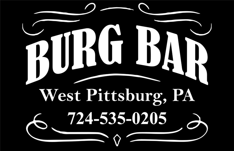Burg Bar, West Pittsburg, PA, 724-535-0205