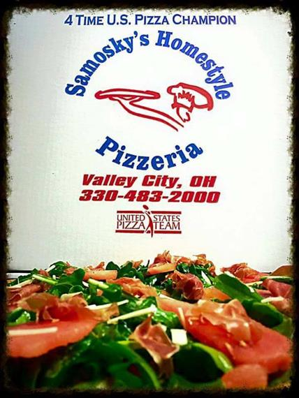 4 time US Pizza Champion. Samosky's Homestyle Pizzeria. Valley City, OH 330-483-2000. United States Pizza Team.
