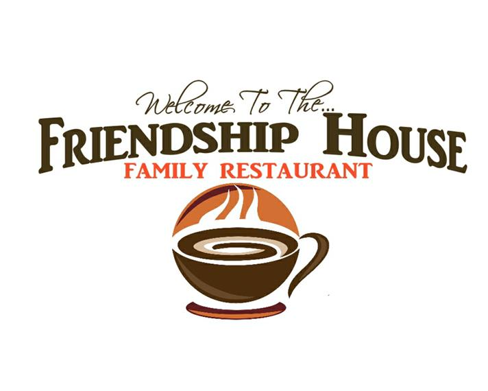 Welcome to the Friendship House Family Restaurant
