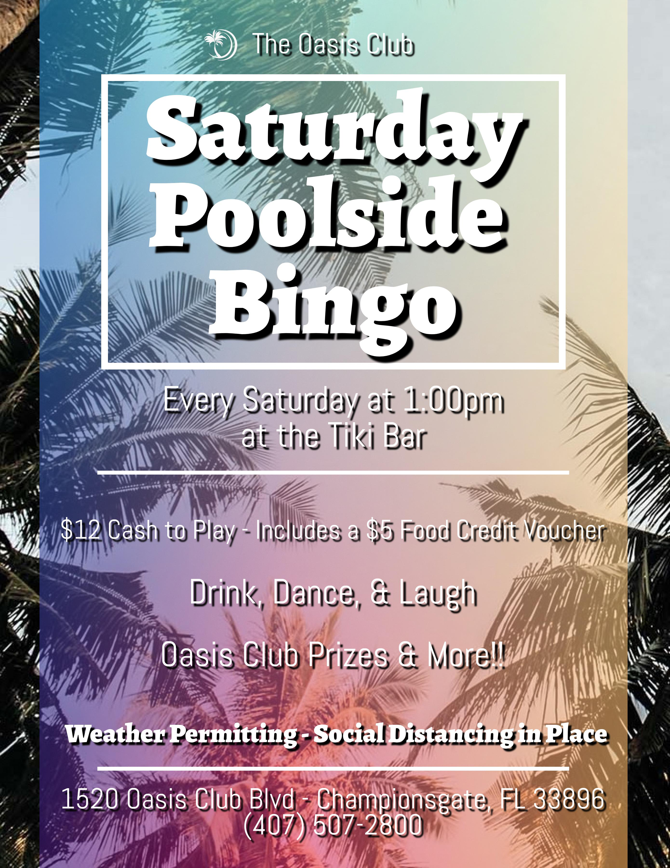 Brian's Poolside and Tiki Bar BINGO. Every Saturdat @ 2PM. Drink, Dance, & Laugh. Oasis Club Prizes, Drink Specials, $7 Dollars Cash Per Person. Lennar Orlando.