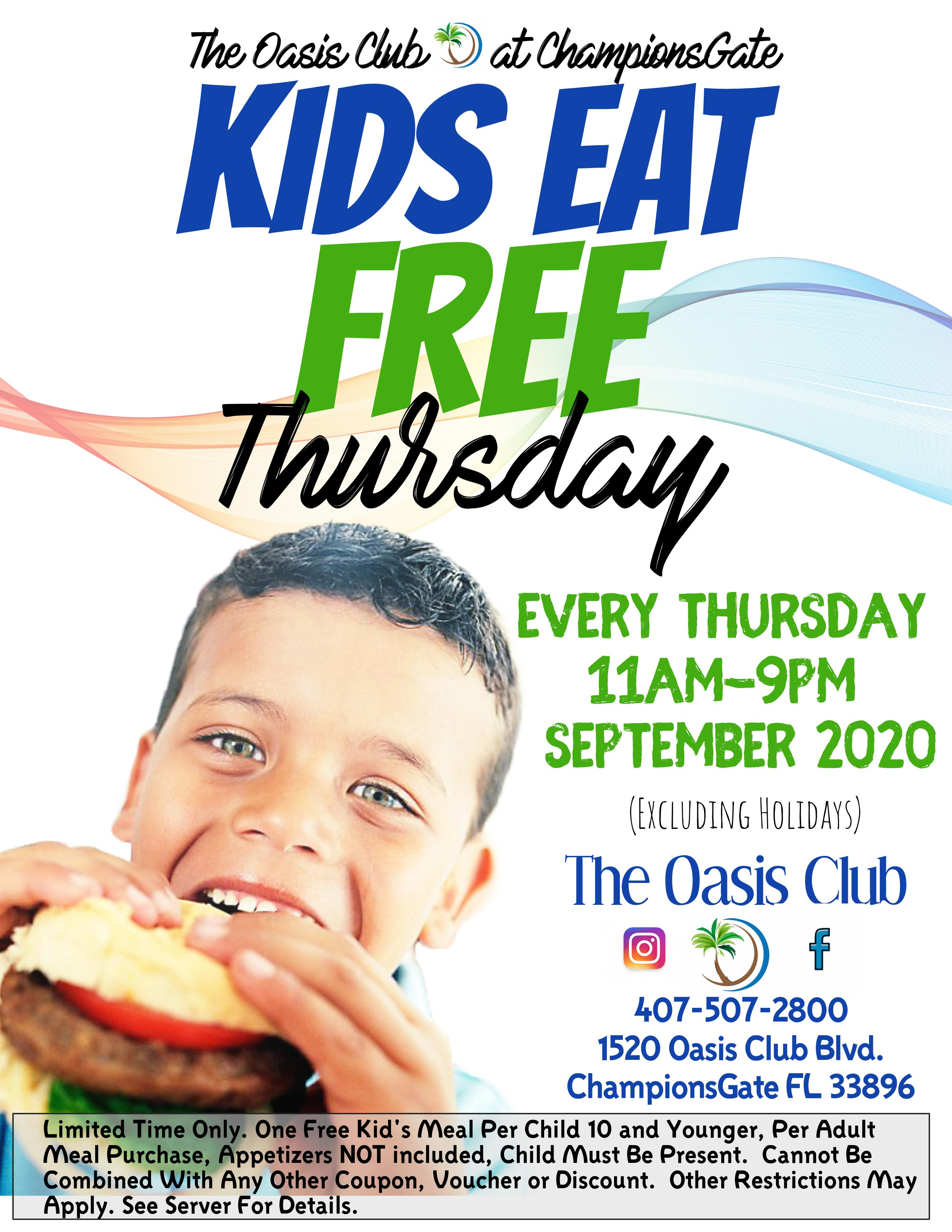 Kids Eat Free Thursday Nights 1520 Oasis Club Blvd, Championsgate FL, 33896, 407-507-2800
