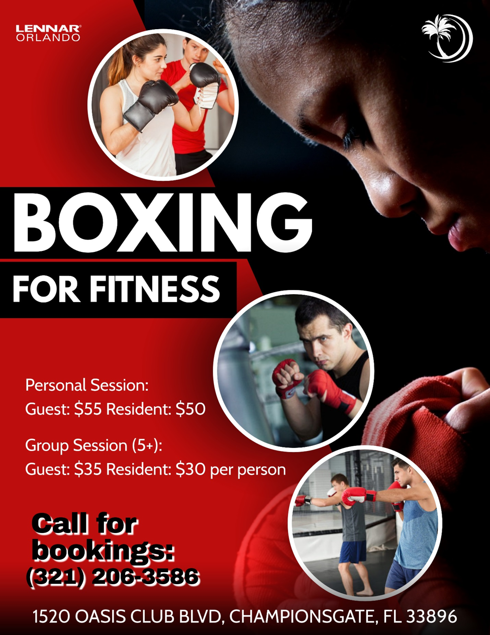 Boxing for Fitness Personal Session, Guest: $55, Resident:$50, Group Session (5+), Guest: $35, Resident: $30 per person. Call for booking: 321-206-3586, 1520 Oasis Club Blvd, Championsgate FL, 33896, 407-507-2800