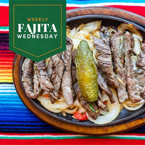 Weekly Fajita Wednesday