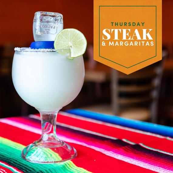 Thursday Steak & Margaritas