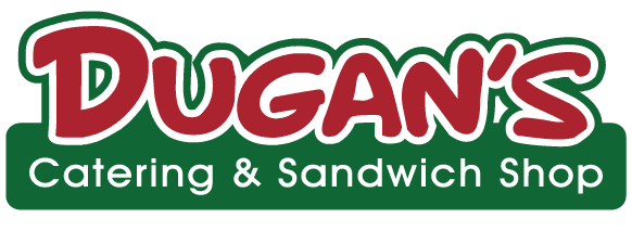 Dugan's Catering & Sandwich Shop