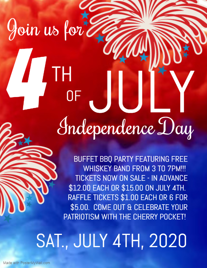 Join us for the forth of july, Saturday July 4th 2020