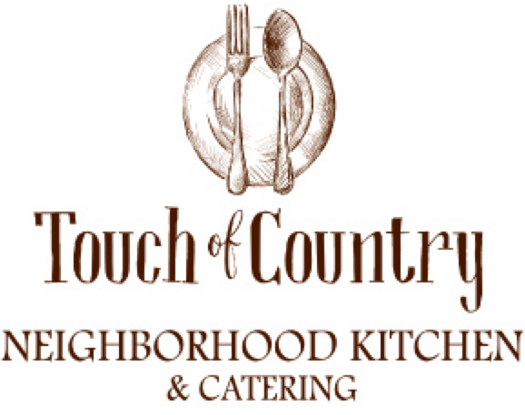 Touch of Country | Neighborhood Kitchen & Catering