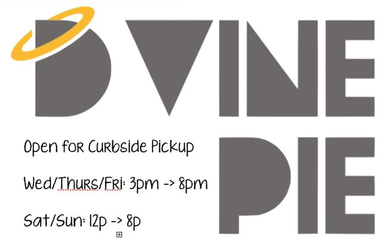 DVine Pie Curbside Pickup Hours