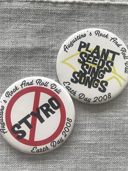 buttons that say Anti-Styro and Plant Seeds Sing Sings, with Earth Day 2008