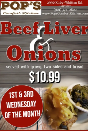 beef liver and onions. 1st & 3rd Wednesday of Every Month. $10.99, Served with gravy, two sides and bread